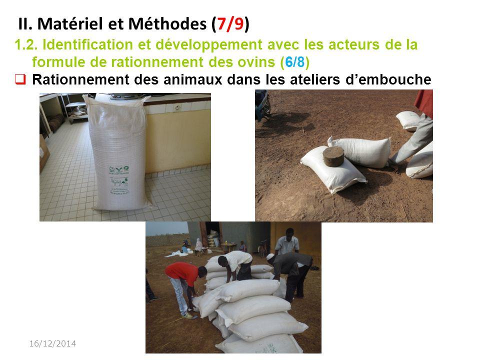II.Matériel et Méthodes (7/9) 1.2.