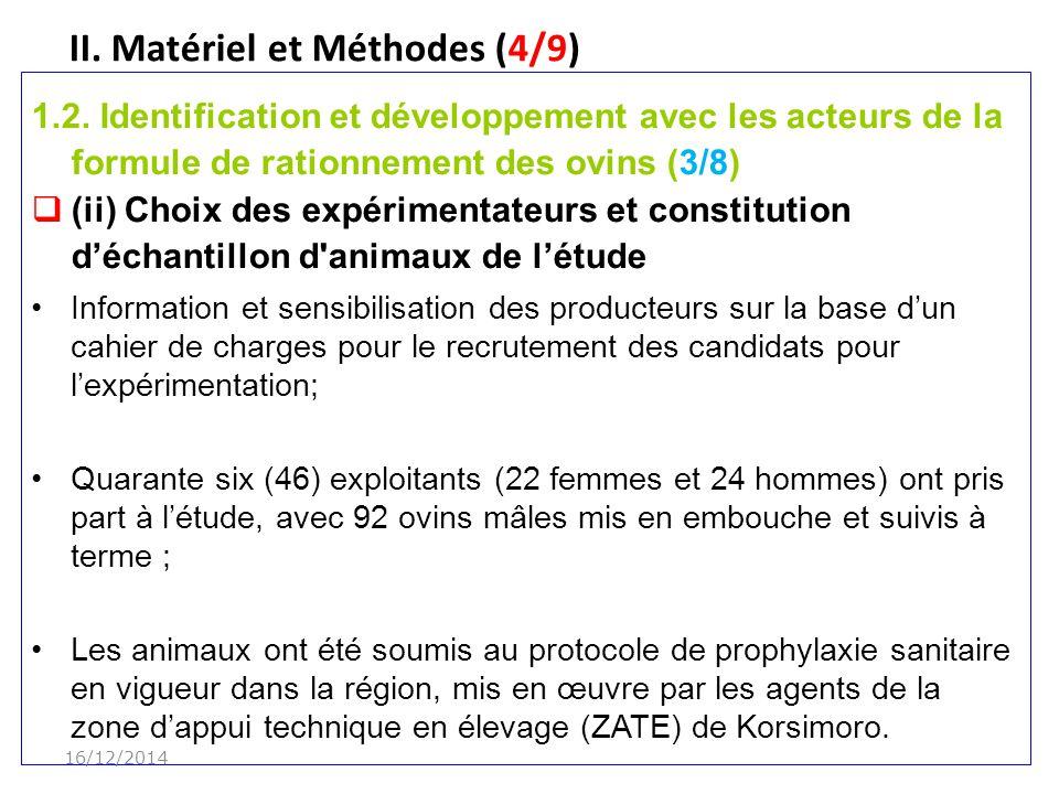 II.Matériel et Méthodes (4/9) 1.2.