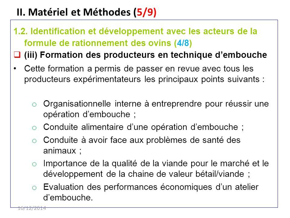 II.Matériel et Méthodes (5/9) 1.2.
