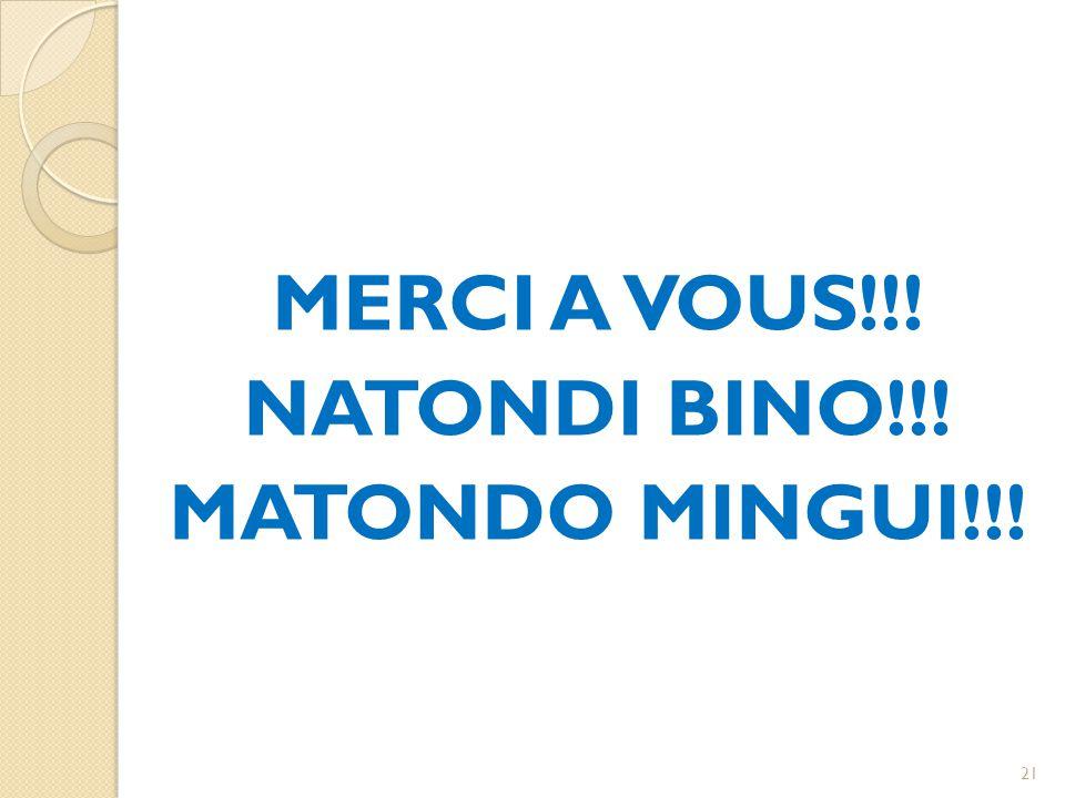 MERCI A VOUS!!! NATONDI BINO!!! MATONDO MINGUI!!! 21