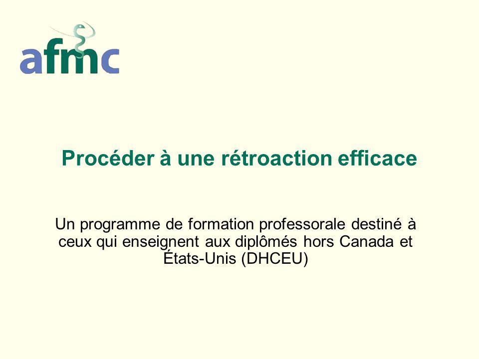 Procéder à une rétroaction efficace Un programme de formation professorale destiné à ceux qui enseignent aux diplômés hors Canada et États-Unis (DHCEU)