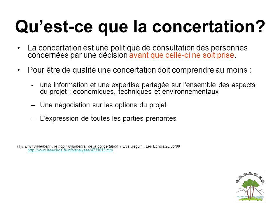 Qu'est-ce que la concertation? La concertation est une politique de consultation des personnes concernées par une décision avant que celle-ci ne soit