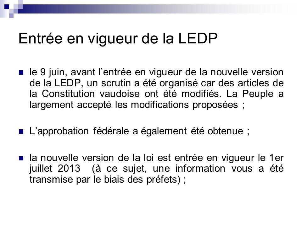 Entrée en vigueur de la LEDP le 9 juin, avant l'entrée en vigueur de la nouvelle version de la LEDP, un scrutin a été organisé car des articles de la