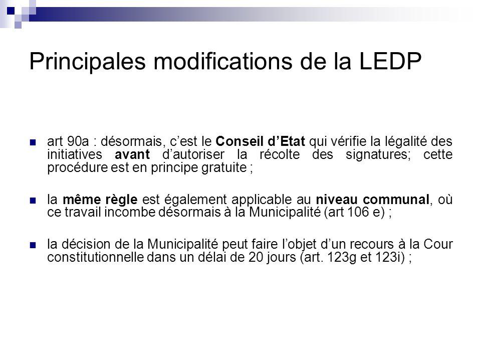 Principales modifications de la LEDP art 90a : désormais, c'est le Conseil d'Etat qui vérifie la légalité des initiatives avant d'autoriser la récolte
