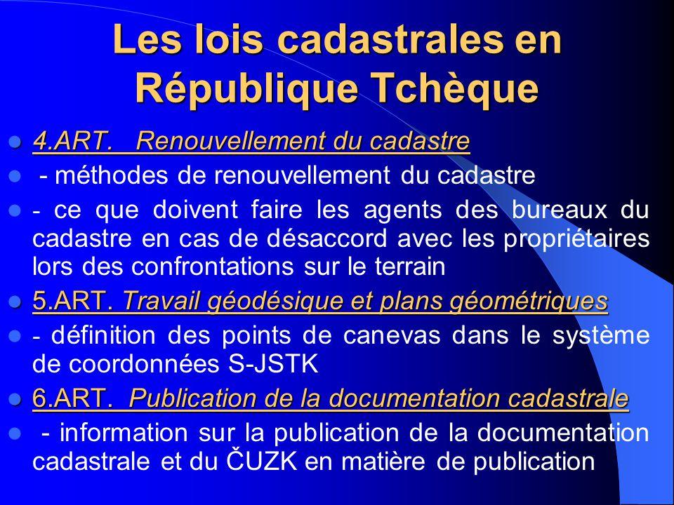 Les lois cadastrales en République Tchèque 4.ART. Renouvellement du cadastre 4.ART. Renouvellement du cadastre - méthodes de renouvellement du cadastr