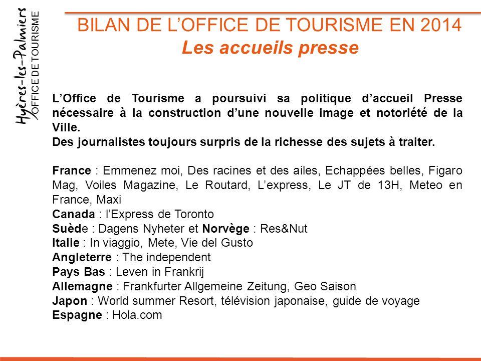 L'Office de Tourisme a poursuivi sa politique d'accueil Presse nécessaire à la construction d'une nouvelle image et notoriété de la Ville. Des journal