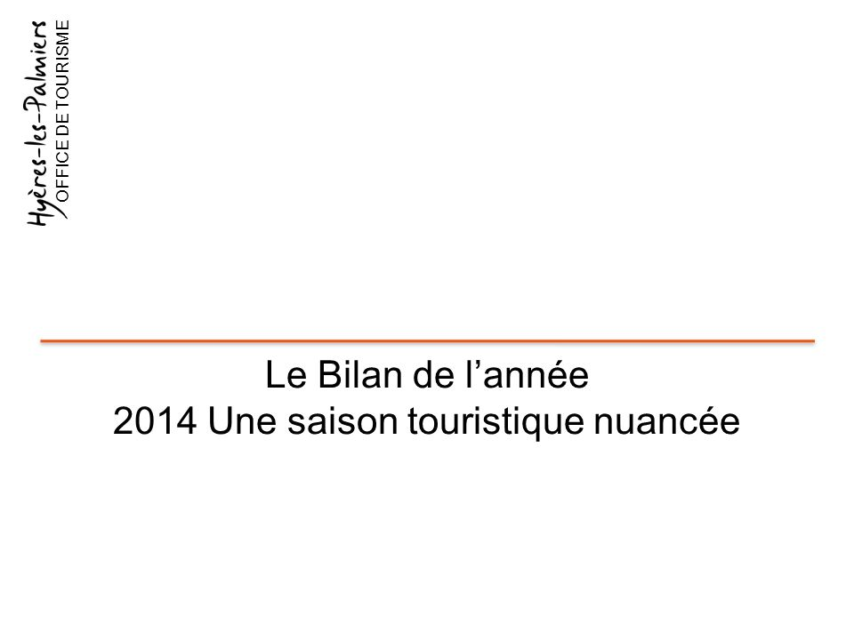 LA SAISON TOURISTIQUE 2014 EN FRANCE OFFICE DE TOURISME UNE SAISON INÉGALE D UNE RÉGION À L AUTRE Nuitées en hausse en Bretagne, Normandie et Alsace, mais les autres grandes destinations touristiques sont en baisse sur l été, selon le cabinet Protourisme, qui annonce un recul des nuitées de l ordre de 3% par rapport à 2013.