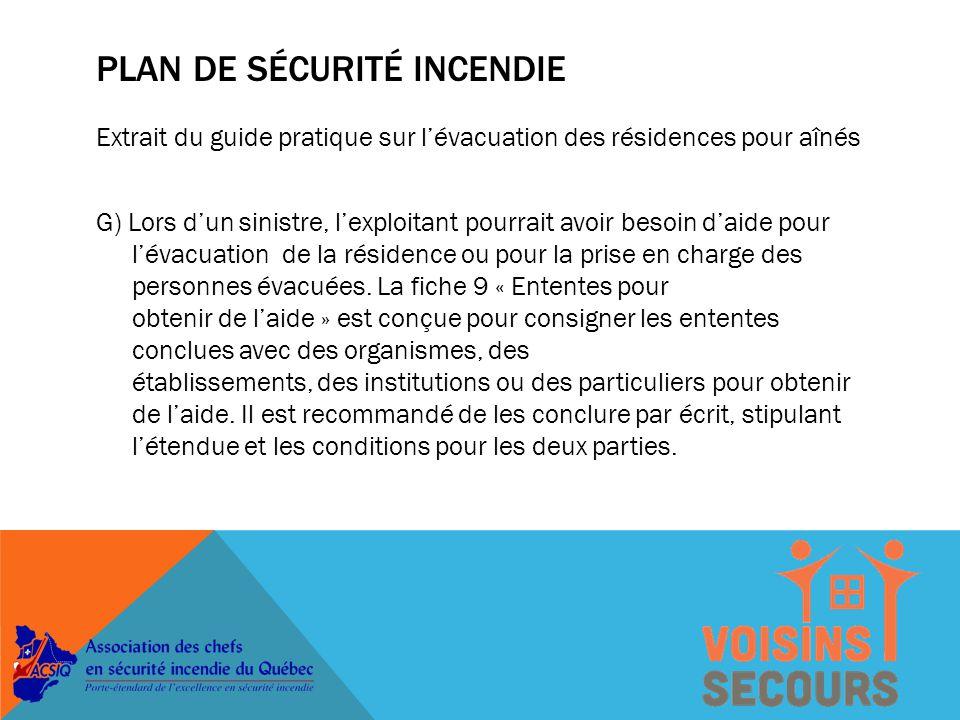 SUCCÈS DU PROGRAMME Pour que le programme survive, il faut qu'une majorité de résidences soit inscrite L'ACSIQ doit soumettre un rapport annuel au MSSS sur les résultats Voisins-secours doit faire parti du Plan de sécurité incendie (PSI)