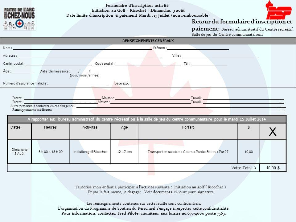 Formulaire d'inscription activité Initiation au Golf ( Ricochet ),Dimanche, 3 août Date limite d'inscription & paiement Mardi, 15 Juillet (non rembour