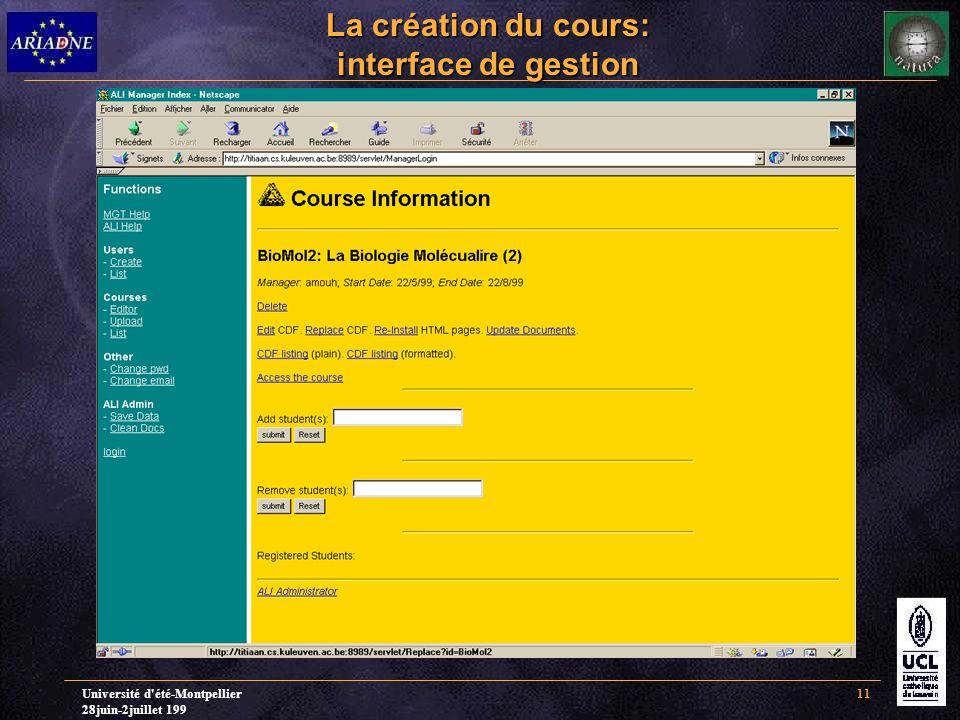 Université d'été-Montpellier 28juin-2juillet 199 11 La création du cours: interface de gestion