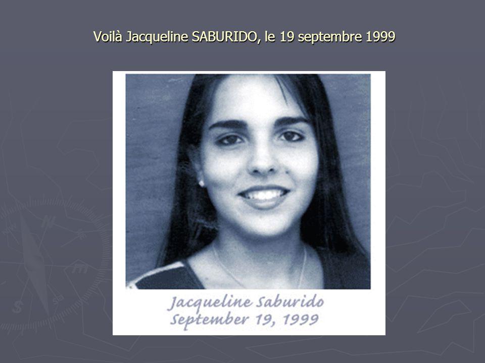 Voilà Jacqueline SABURIDO, le 19 septembre 1999