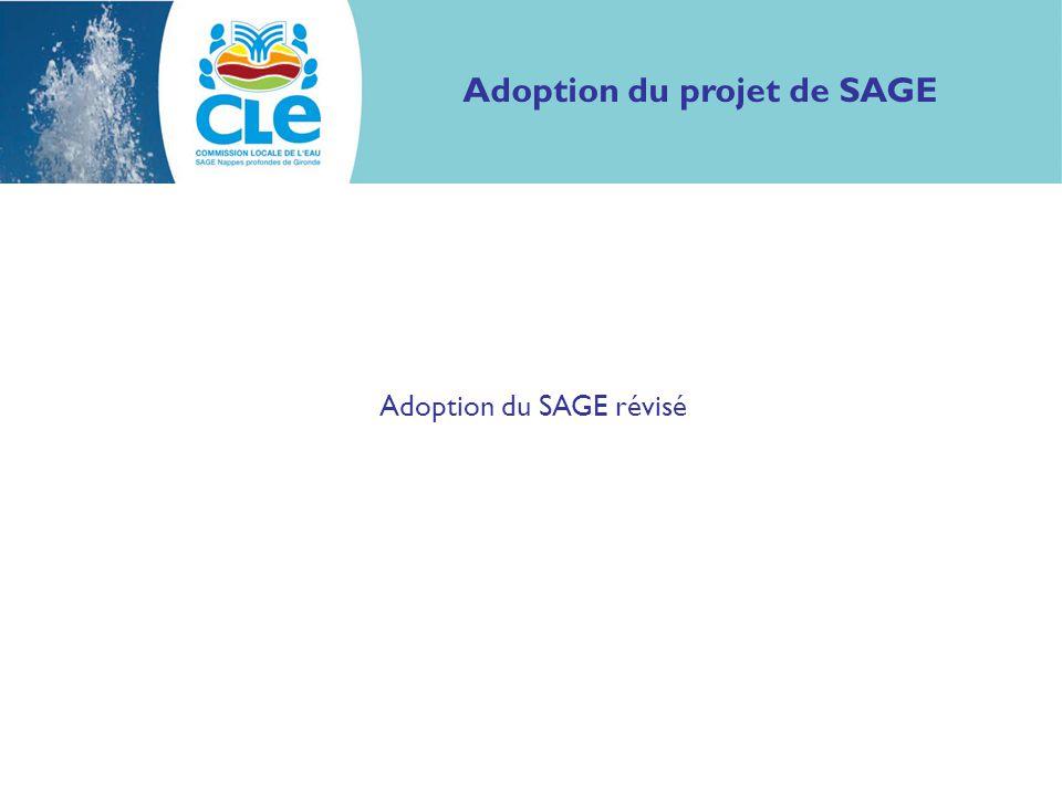 Adoption du projet de SAGE Adoption du SAGE révisé