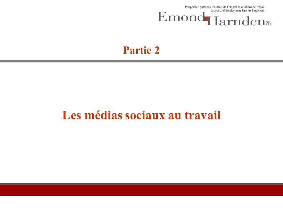 Les médias sociaux au travail Partie 2