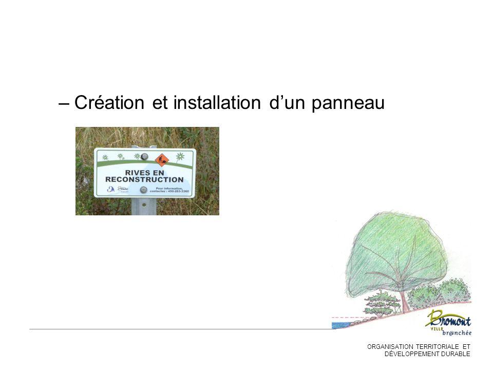 ORGANISATION TERRITORIALE ET DÉVELOPPEMENT DURABLE –Création et installation d'un panneau