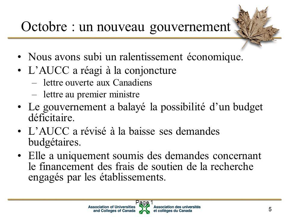 Page 1 5 Octobre : un nouveau gouvernement Nous avons subi un ralentissement économique.
