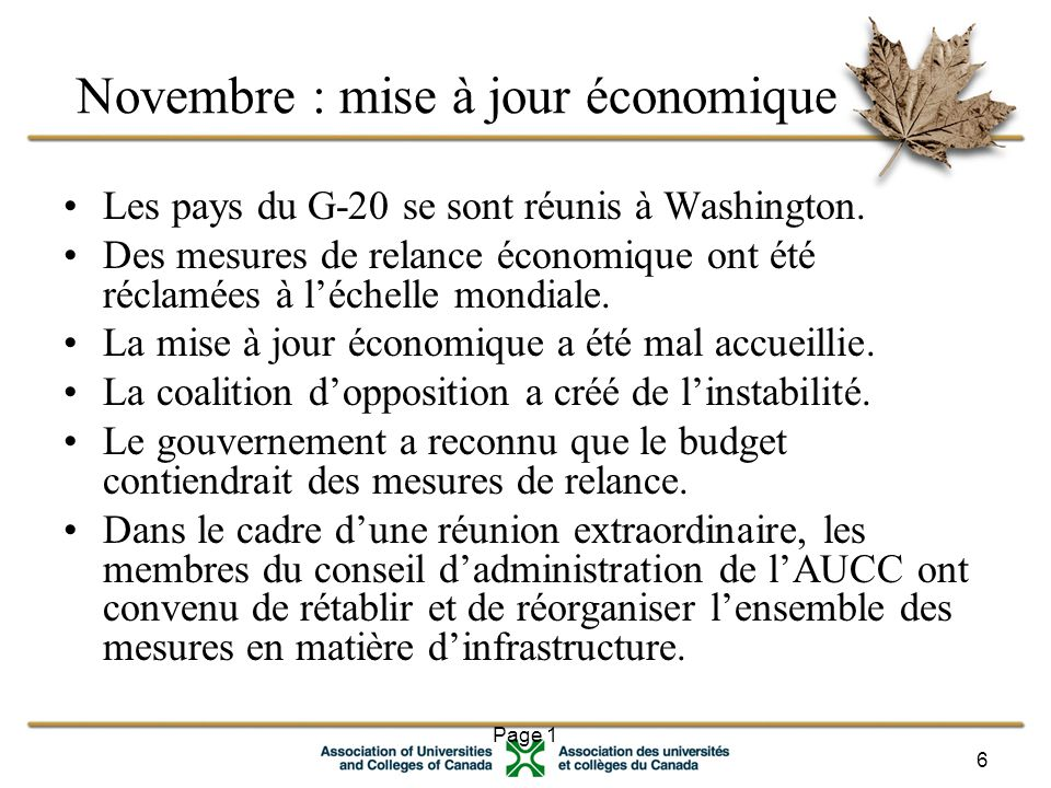 Page 1 6 Novembre : mise à jour économique Les pays du G-20 se sont réunis à Washington.