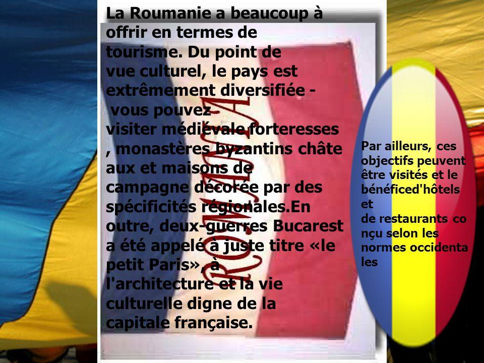 La Roumanie a beaucoup à offrir en termes de tourisme. Du point de vue culturel, le pays est extrêmement diversifiée - vous pouvez visiter médiévale f