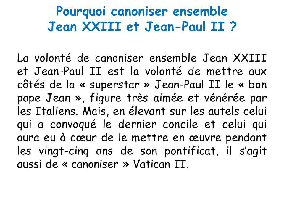 Pourquoi canoniser ensemble Jean XXIII et Jean-Paul II .