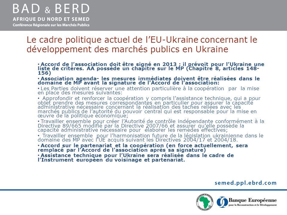 PROGRES La Loi de l'Ukraine Sur les marchés publics (LMP) a été adoptée en Juin 2010 – Principes fondamentaux sont en conformité de standards européens; – Fonctions de contrôle et de régulation sont séparées entre l'Autorité de régulation et l'Autorité de contrôle; – Transparence des opérations de la commande publique est plus élevée – les demandes de publicité et des rapports ont été prévues; le site officiel gratuit pour la publicité a été créé ; – Les possibilités du marché et du public concernant le monitoring de la commande public ont été améliorées; – Approbation préalable par l'Autorité de régulation de la procédure allégée a été améliorée (risqué de corruption); – Nouveaux instruments tels que l'accord-cadre ou système électronique du MP ont été installées