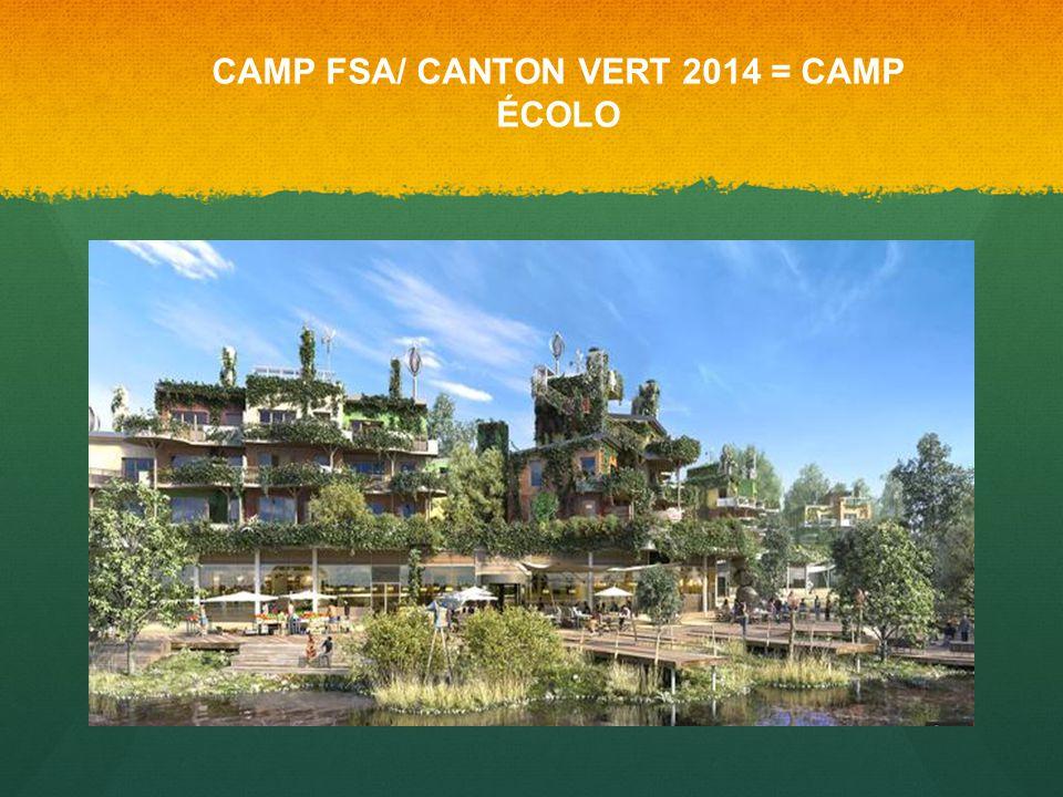CAMP FSA/ CANTON VERT 2014 = CAMP ÉCOLO