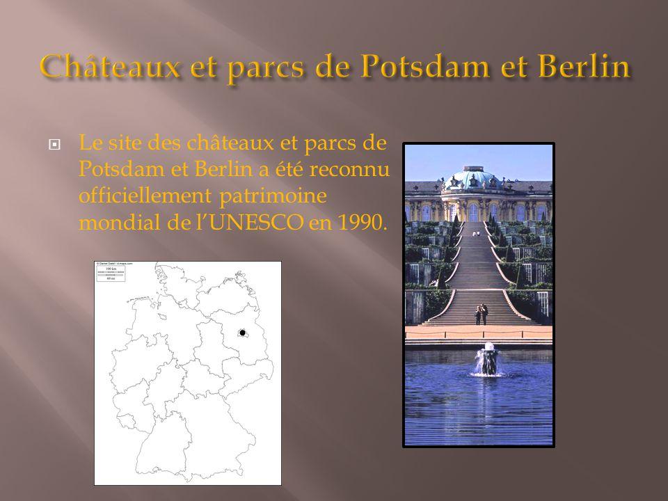 Le site des châteaux et parcs de Potsdam et Berlin a été reconnu officiellement patrimoine mondial de l'UNESCO en 1990.