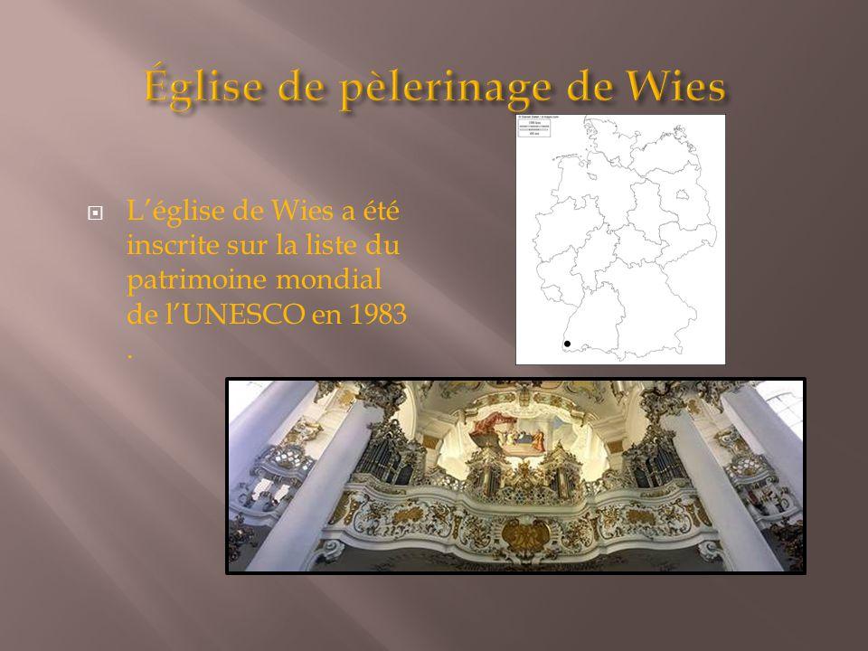  L'église de Wies a été inscrite sur la liste du patrimoine mondial de l'UNESCO en 1983.
