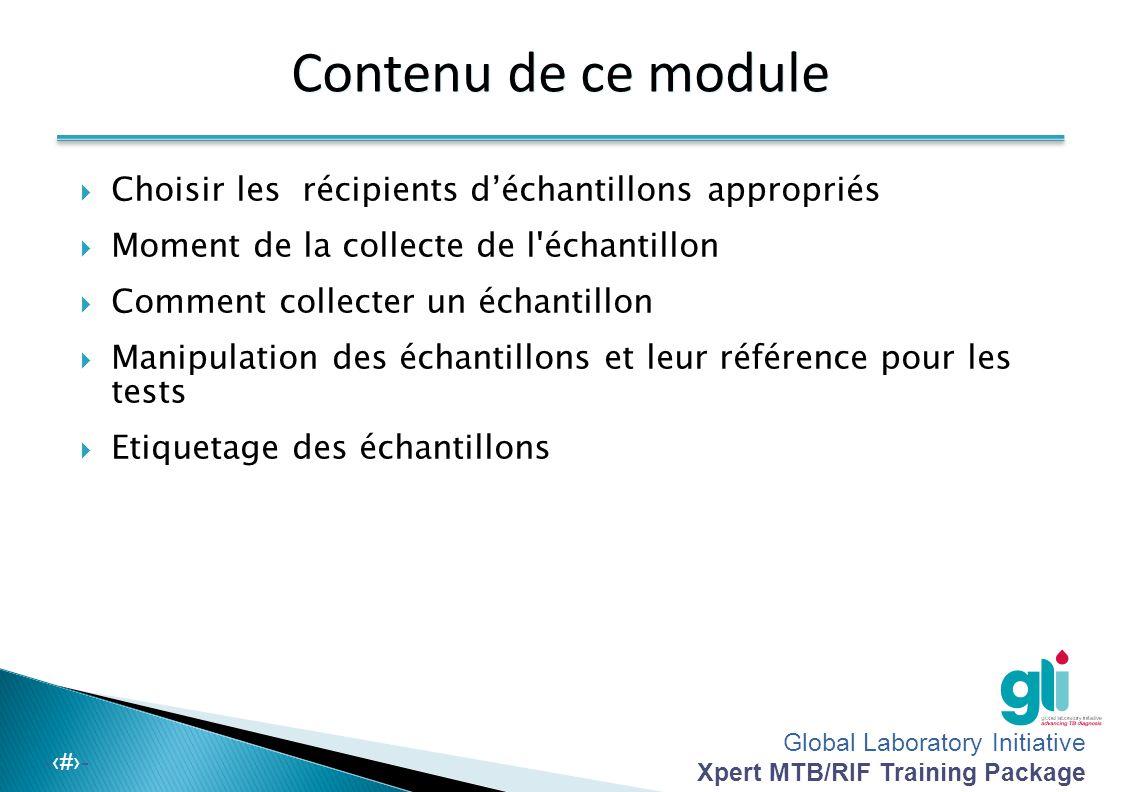 Module 3 : La collecte et le transport des échantillons d'expectoration Global Laboratory Initiative – Module de formation sur Xpert MTB/RIF