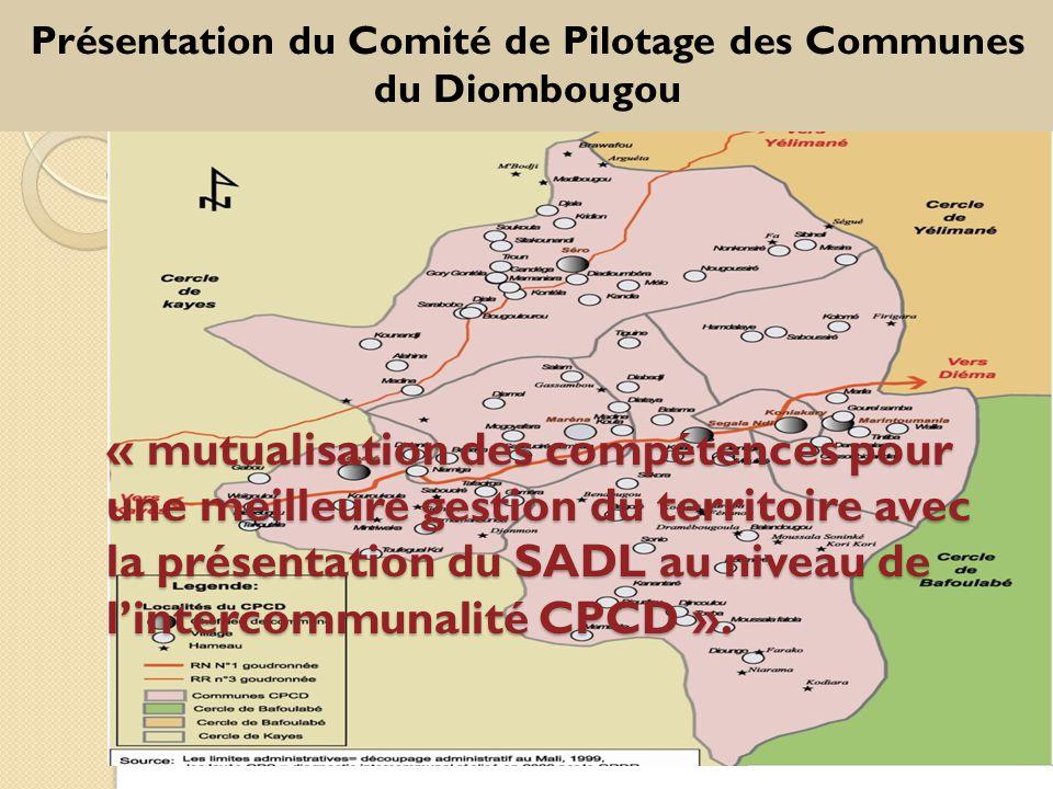 « mutualisation des compétences pour une meilleure gestion du territoire avec la présentation du SADL au niveau de l'intercommunalité CPCD ».