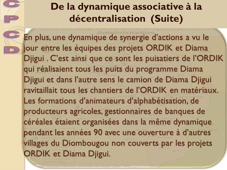 En plus, une dynamique de synergie d'actions a vu le jour entre les équipes des projets ORDIK et Diama Djigui.