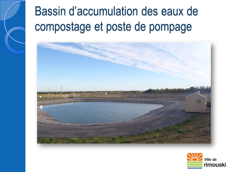 Bassin d'accumulation des eaux de compostage et poste de pompage