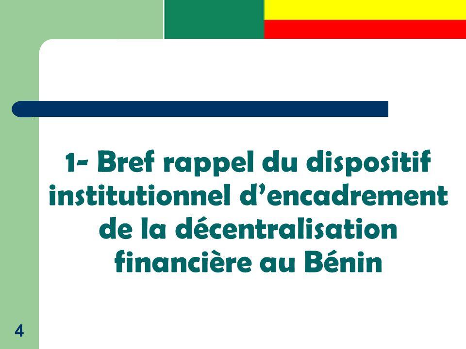 1- Bref rappel du dispositif institutionnel d'encadrement de la décentralisation financière au Bénin 4