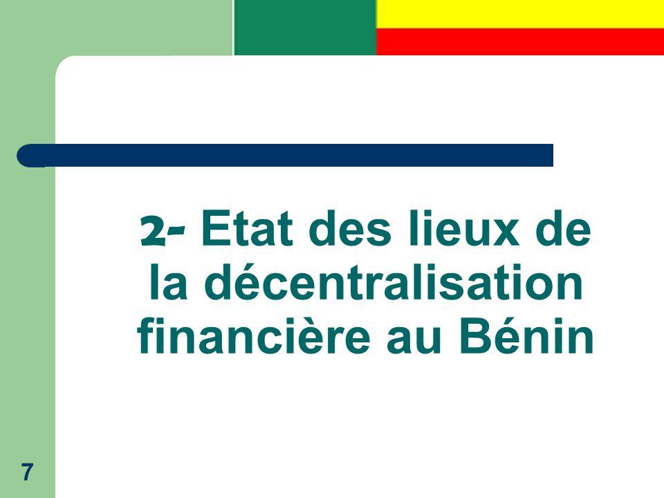 2- Etat des lieux de la décentralisation financière au Bénin 7
