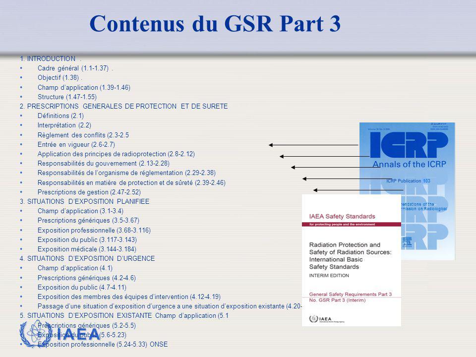 IAEA 1. INTRODUCTION. Cadre général (1.1-1.37). Objectif (1.38). Champ d'application (1.39-1.46) Structure (1.47-1.55) 2. PRESCRIPTIONS GENERALES DE P