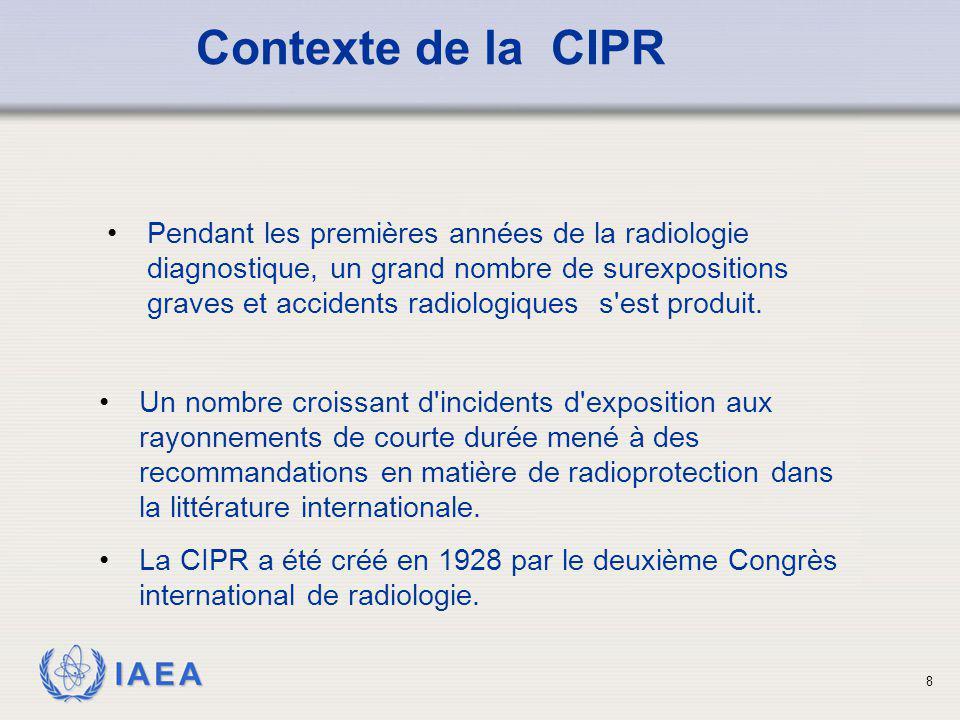 IAEA 9 généralement adoptées par les organismes de réglementation et des organismes consultatifs aux niveaux national et international comme base pour le développement de la législation, des règlements, des codes pratiques et lignes directrices Recommandations de la CIPR formulées dans différents domaines de la radioprotection, elles sont basées sur les connaissances actuelles sur les effets biologiques des rayonnements ionisants et sont révisées régulièrement; La CIPR est une organisation non-politique.