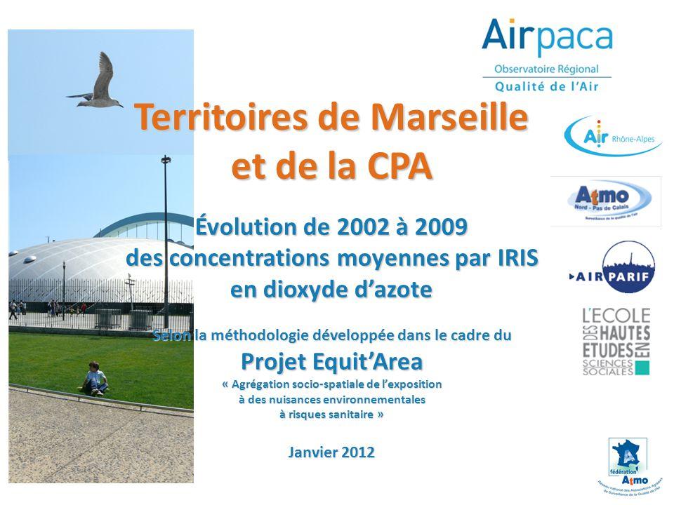 Territoires de Marseille et de la CPA Évolution de 2002 à 2009 des concentrations moyennes par IRIS en dioxyde d'azote Selon la méthodologie développée dans le cadre du Projet Equit'Area « Agrégation socio-spatiale de l'exposition à des nuisances environnementales à risques sanitaire » Janvier 2012