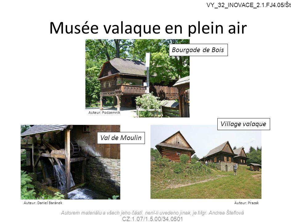 Musée valaque en plein air Auteur: Podzemnik VY_32_INOVACE_2.1.FJ4.05/Št Autorem materiálu a všech jeho částí, není-li uvedeno jinak, je Mgr.