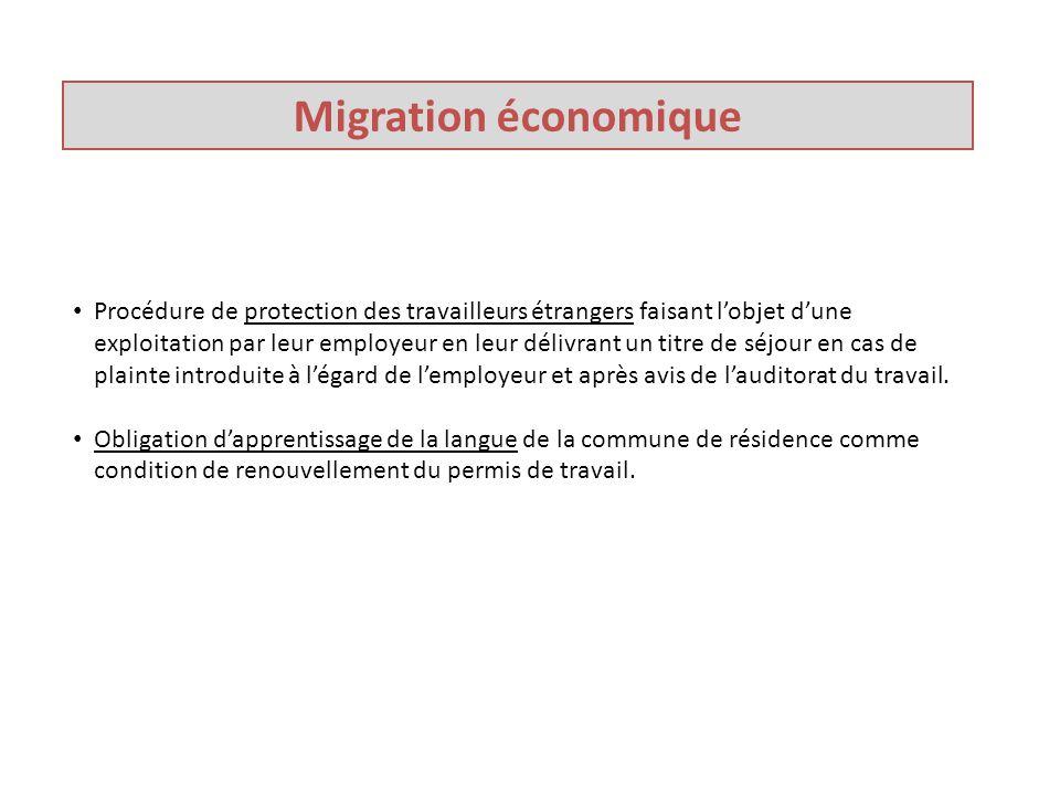 Migration économique Procédure de protection des travailleurs étrangers faisant l'objet d'une exploitation par leur employeur en leur délivrant un titre de séjour en cas de plainte introduite à l'égard de l'employeur et après avis de l'auditorat du travail.