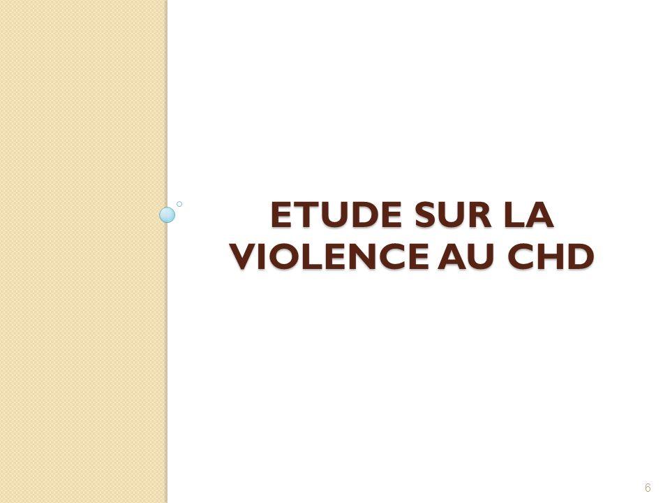 ETUDE SUR LA VIOLENCE AU CHD 6