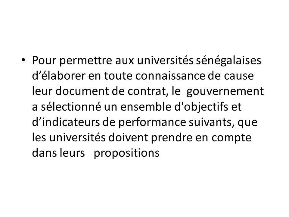 Pour permettre aux universités sénégalaises d'élaborer en toute connaissance de cause leur document de contrat, le gouvernement a sélectionné un ensem