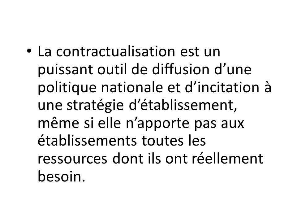La contractualisation est un puissant outil de diffusion d'une politique nationale et d'incitation à une stratégie d'établissement, même si elle n'app