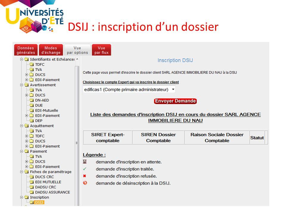 36 DSIJ : inscription d'un dossier