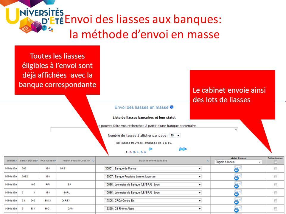 65 Envoi des liasses aux banques: la méthode d'envoi en masse Toutes les liasses éligibles à l'envoi sont déjà affichées avec la banque correspondante