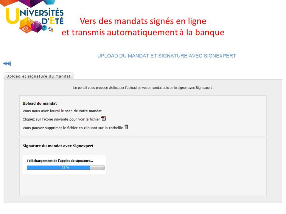 70 Vers des mandats signés en ligne et transmis automatiquement à la banque
