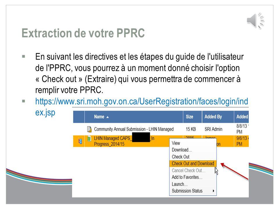 Remplir la partie B de la PPRC Outil CAPS  Rendez-vous à l'adresse https://www.sri.moh.gov.on.ca/UserRegistration/faces/login/index.jsp https://www.s