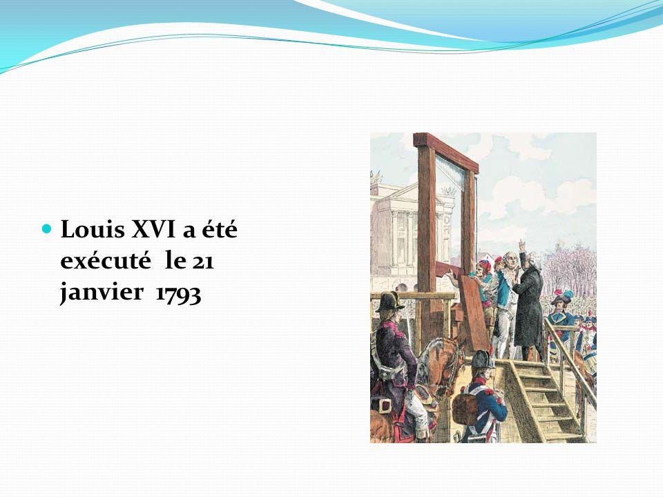 Louis XVI a été exécuté le 21 janvier 1793