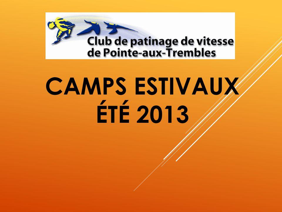 CAMPS ESTIVAUX ÉTÉ 2013