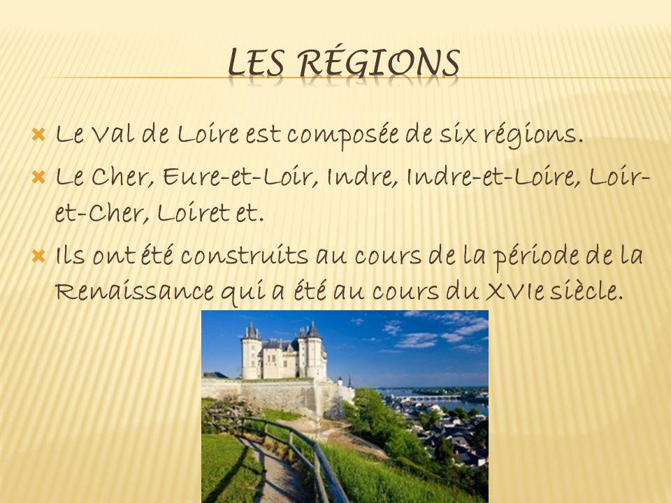  Le Val de Loire est composée de six régions.