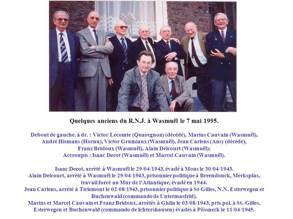 1994 Les «Mousquetaires » du R.N.J. au château de Beloeil où ils étaient en convalescence à leur retour des camps de concentration en 1945. de gauche