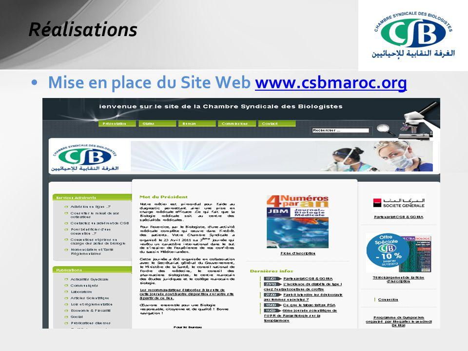 Mise en place du Site Web www.csbmaroc.orgwww.csbmaroc.org Réalisations