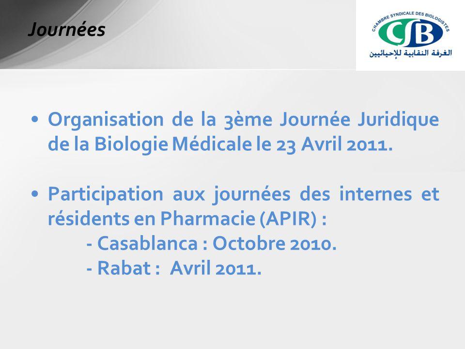 Organisation de la 3ème Journée Juridique de la Biologie Médicale le 23 Avril 2011.